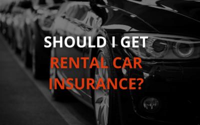 Should I Get Rental Car Insurance?
